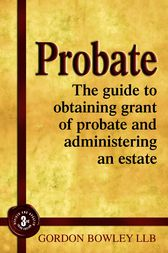 Probate by Gordon Bowley