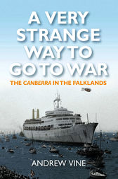 A Very Strange Way to Go to War by Andrew Vine