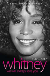 Whitney Houston 1963-2012 by James Robert Parish