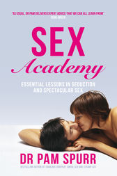 Sex Academy by Pam Spurr