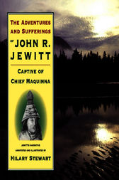 Adventures and Sufferings of John R. Jewitt