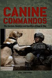 Canine Commandos by Nigel Cawthorne