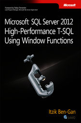 Microsoft SQL Server 2012 High-Performance T-SQL Using Window Functions by Itzik Ben-Gan