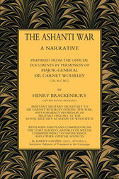 The Ashanti War (1874) Volume 2 by Henry Brackenbury