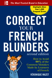 Correct Your French Blunders by Véronique Mazet