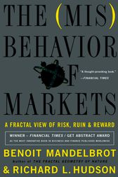 The Misbehavior of Markets by Benoit Mandelbrot