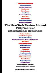 The New York Review Abroad by Robert B. Silvers