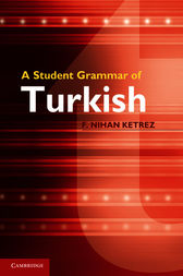 A Student Grammar of Turkish by F. Nihan Ketrez
