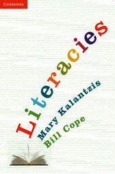 Literacies by Mary Kalantzis