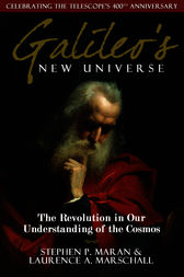 Galileo's New Universe by Stephen P. Maran