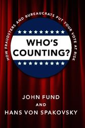 Who's Counting? by John Fund