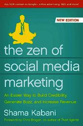 The Zen of Social Media Marketing by Shama Hyder