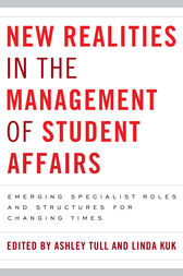 New Realities in the Management of Student Affairs by Ashley Tull