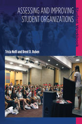 Assessing and Improving Student Organizations: Student Workbook by Brent D. Ruben