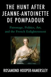 The Hunt after Jeanne-Antoinette de Pompadour by Rosamond Hooper-Hamersley
