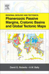 Regional Geology and Tectonics: Phanerozoic Passive Margins, Cratonic Basins and Global Tectonic Maps