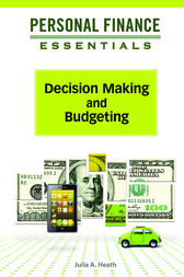 Decision Making and Budgeting by Julia A Heath