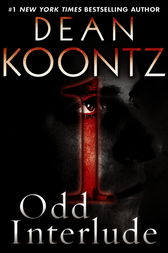 Odd Interlude #1 (An Odd Thomas Story) by Dean Koontz
