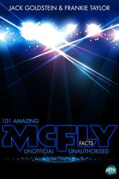 101 Amazing McFly Facts by Jack Goldstein