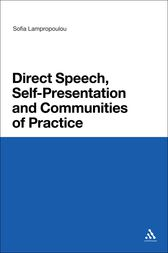 Direct Speech, Self-presentation and Communities of Practice by Sofia Lampropoulou