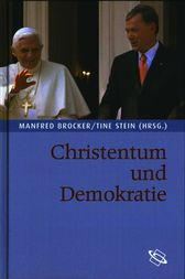 Christentum und Demokratie by Manfred Brocker