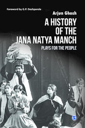A History of the Jana Natya Manch by Arjun Ghosh