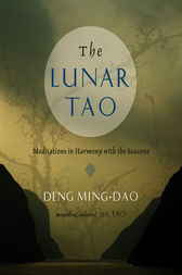 The Lunar Tao by Ming-Dao Deng