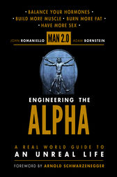 Man 2.0 Engineering the Alpha by John Romaniello