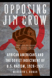 Opposing Jim Crow by Meredith L. Roman