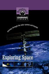 Exploring Space by Encyclopaedia Britannica Inc.