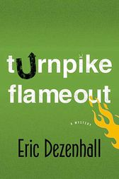 Turnpike Flameout by Eric Dezenhall