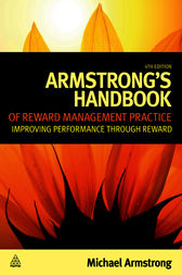 Armstrong's Handbook of Reward Management Practice by Michael Armstrong