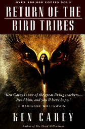 Return of the Bird Tribes by Ken Carey