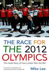 The Race for the 2012 Olympics by Mike Lee