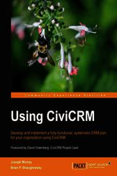 Using CiviCRM by Joseph Murray