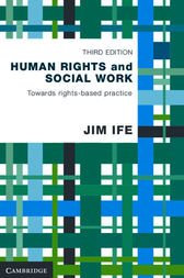 Human Rights and Social Work by Jim Ife
