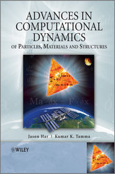 Advances in Computational Dynamics of Particles, Materials and Structures by Jason Har