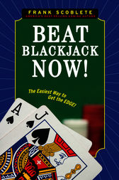 Beat Blackjack Now! by Frank Scoblete