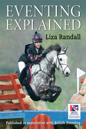 EVENTING EXPLAINED by Liza Randall