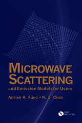 Microwave Scattering and Emission Models for Users by Adrian K. Fung