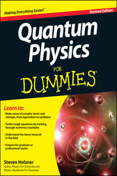 Quantum Physics For Dummies by Steven Holzner