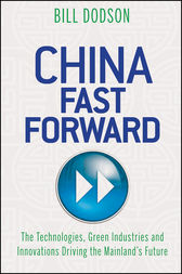 China Fast Forward by Bill Dodson