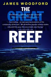 The Great Barrier Reef (Revised Edition) by James Woodford