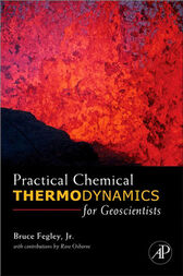 Practical Chemical Thermodynamics for Geoscientists by Jr. Bruce Fegley