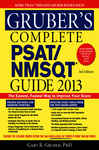 Gruber's Complete PSAT/NMSQT Guide 2013