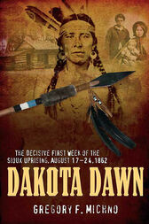 Dakota Dawn by Gregory F. Michno