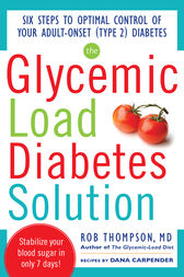 The Glycemic Load Diabetes Solution by Rob Thompson