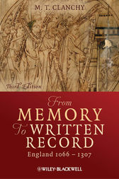 From Memory to Written Record by M. T. Clanchy