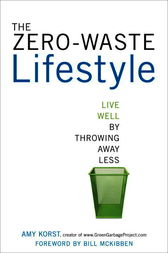 The Zero-Waste Lifestyle by Amy Korst