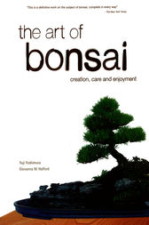 The Art of Bonsai by Yuji Yoshimura